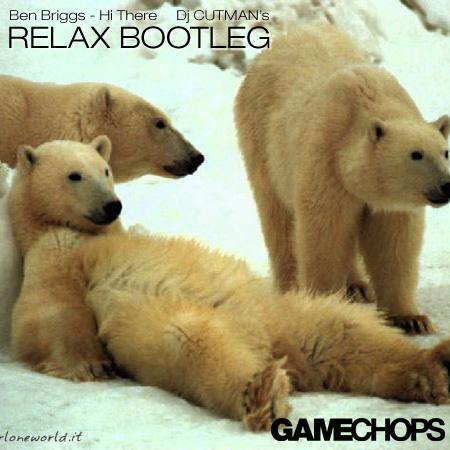 Benjaim Briggs – Hi There (Dj CUTMAN's Relax Bootleg)