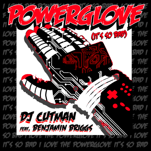 Dj Cutman & Benjamin Briggs – Powerglove
