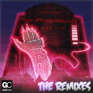 Powerglove The Remixes by Clarke North