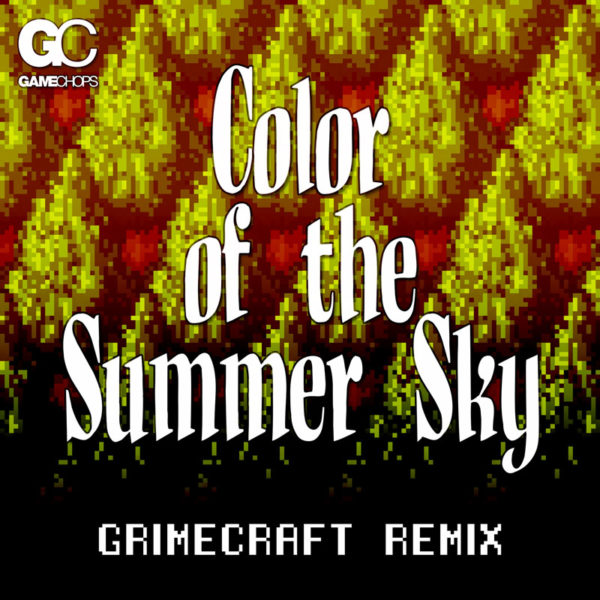 Grimecraft | Color of the Summer Sky