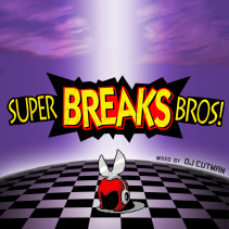 Dj CUTMAN | Super BREAKS Bros