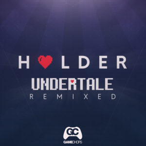 Holder-Undertale-Remixed-CoverW