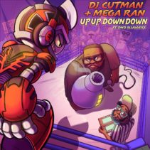 Dj CUTMAN + Mega Ran – Up Up Down Down (ft. DnD Sluggers)