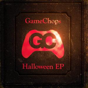 GameChops Halloween EP