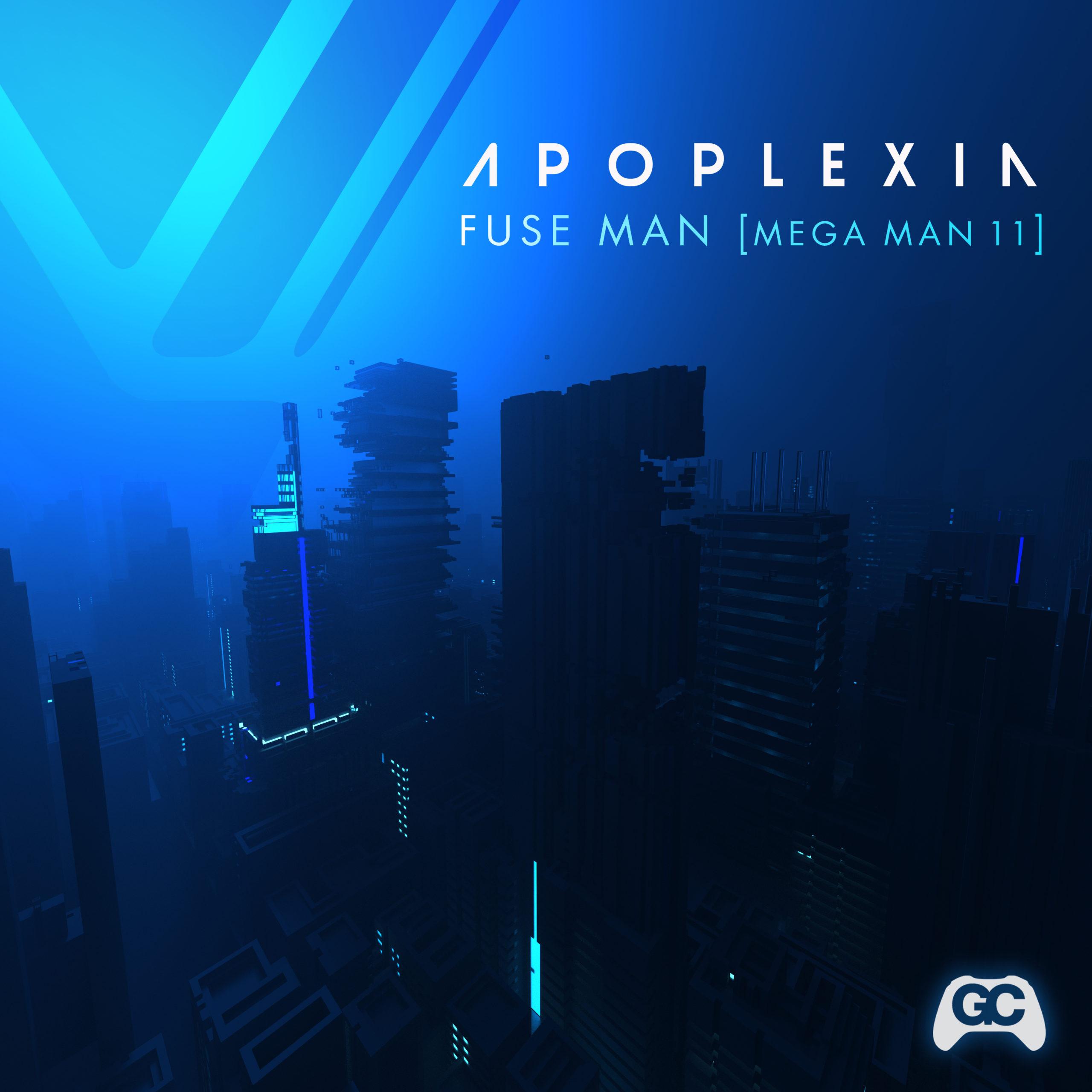 Apoplexia – Fuse Man