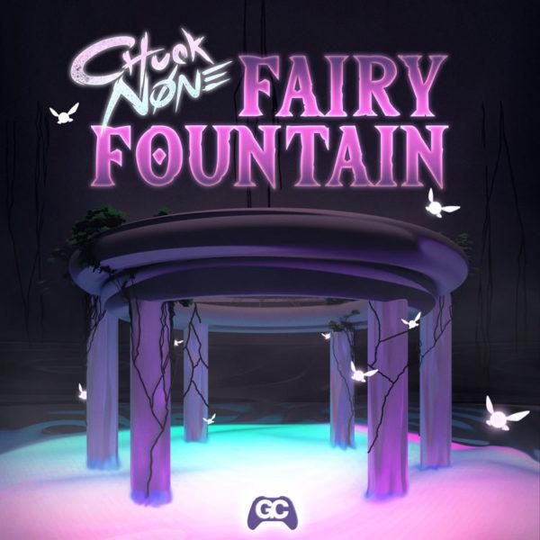 Chuck None – Fairy Fountain
