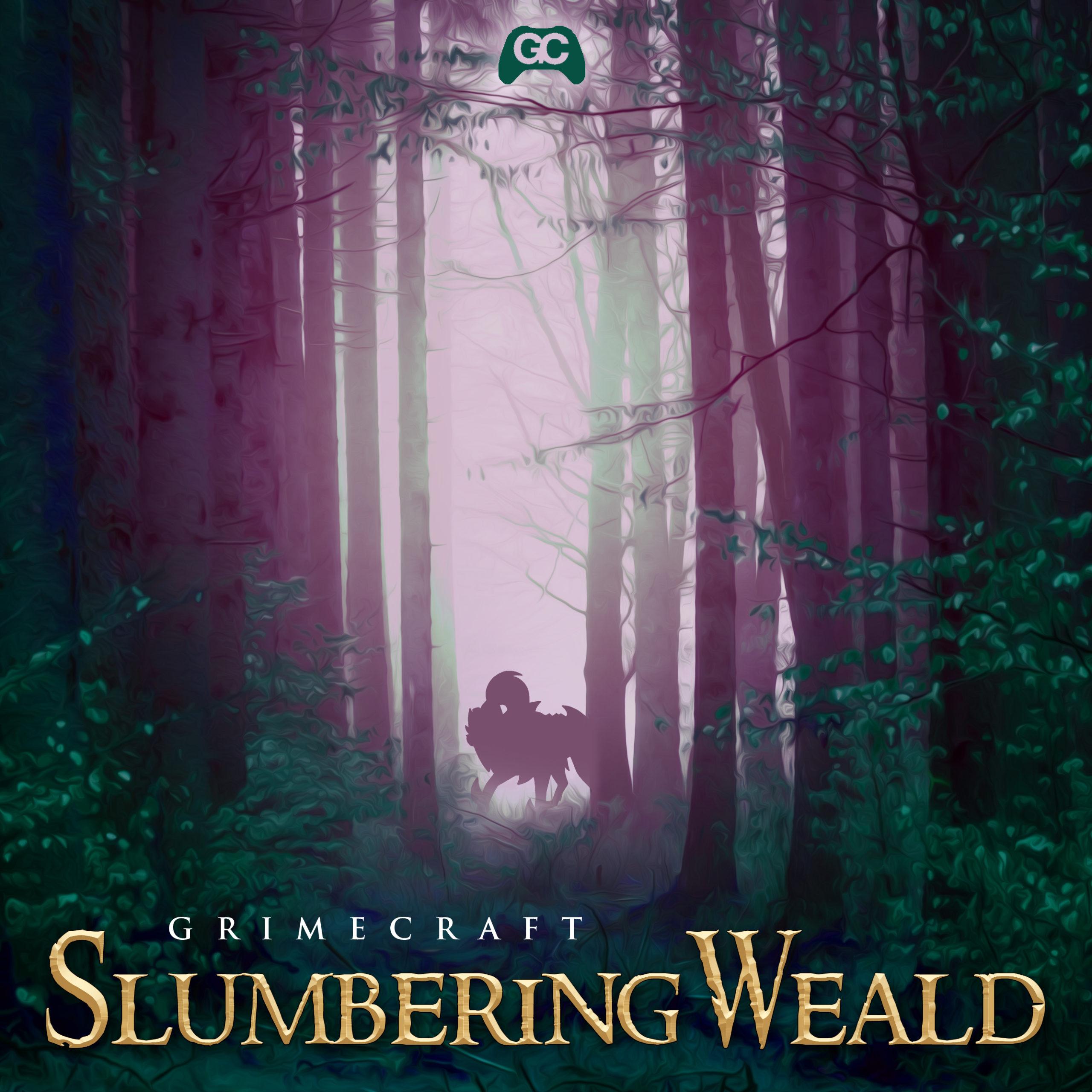 Grimecraft – Slumbering Weald