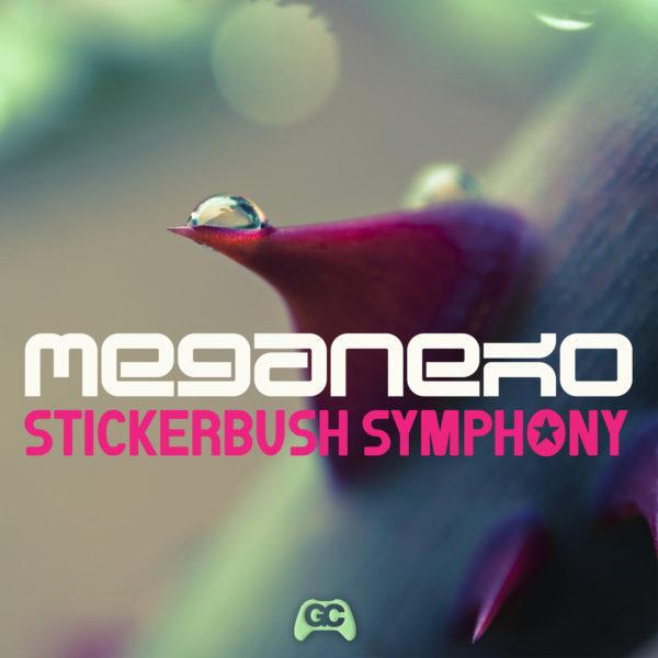 Meganeko – Stickerbush Symphony